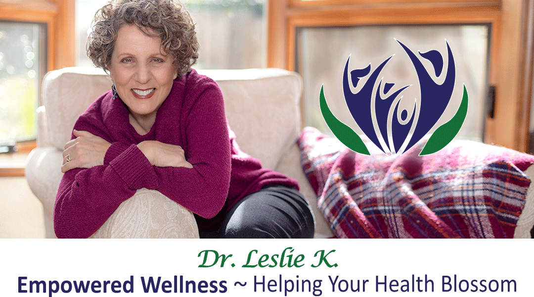 Dr Leslie K, Empowered Wellness